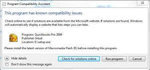 Quickbooks 2006 is not Compatible with Windows 7 Home Premium